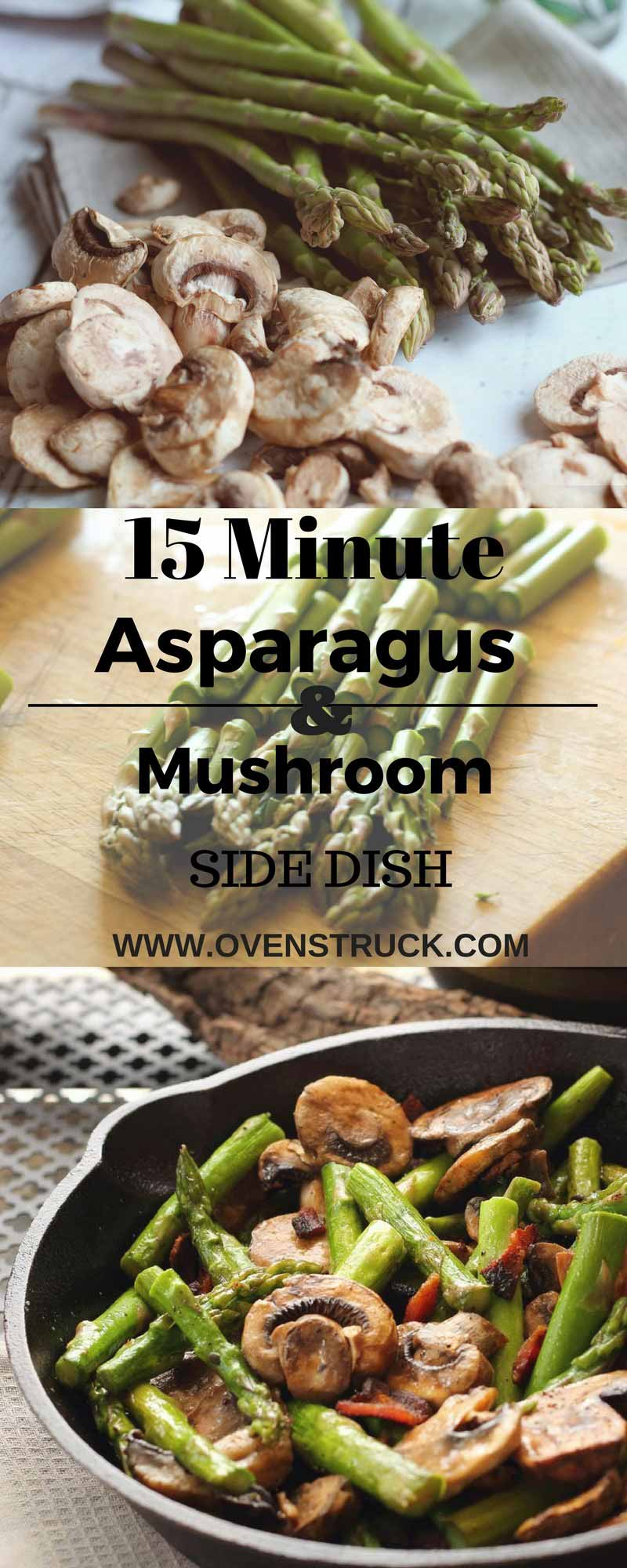 15 Minute Asparagus Mushroom And Bacon You Can't Go Wrong Oven