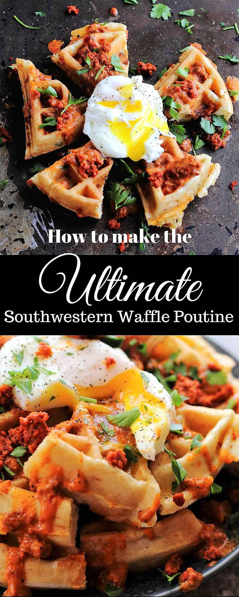 Fully loaded southwestern waffle poutine for national waffle day jalapeno cheddar chorizo egg parsley